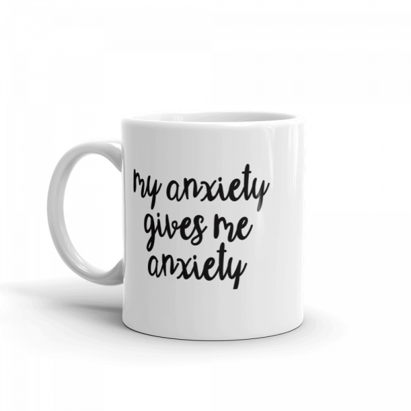 anxiety_mockup_Handle-on-Left_11oz-2