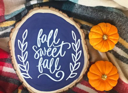 Fall Sweet Fall Wood Slice
