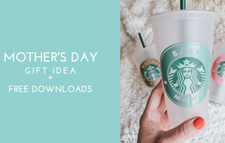 Mother's Day Gift Idea + Free Cut Files