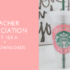 Teacher Appreciation Week – Free Downloads
